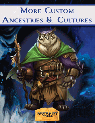 More Ancestries and Cultures roleplaying supplement